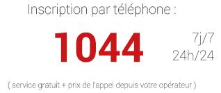 Inscription par téléphone 04h/24 0j/7 au 0044, prix d